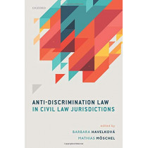 Anti-Discrimination Law in Civil Law Jurisdictions by Barbara Havelkova, 9780198853138
