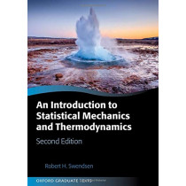 An Introduction to Statistical Mechanics and Thermodynamics by Robert H. Swendsen, 9780198853237