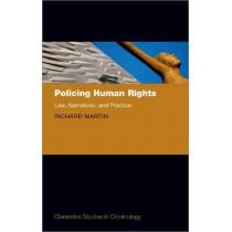 Policing Human Rights by Richard Martin, 9780198855125