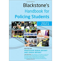 Blackstone's Handbook for Policing Students 2021 by Robin Bryant, 9780198870357