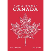 A Little History of Canada by H. V. Nelles, 9780199028771