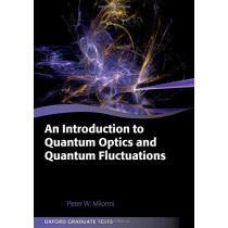 An Introduction to Quantum Optics and Quantum Fluctuations by Peter W. Milonni, 9780199215614