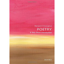 Poetry: A Very Short Introduction by Bernard O'Donoghue, 9780199229116
