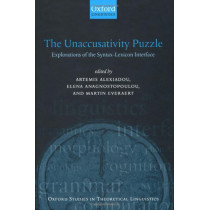 The Unaccusativity Puzzle: Explorations of the Syntax-Lexicon Interface by Artemis Alexiadou, 9780199257645