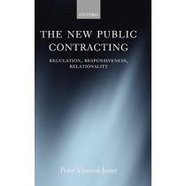The New Public Contracting: Regulation, Responsiveness, Relationality by Peter Vincent-Jones, 9780199291274