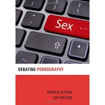 Debating Pornography by Andrew Altman, 9780199358717