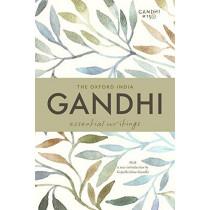 The Oxford India Gandhi: Essential Writings by Mr Gopalkrishna Gandhi, 9780199493524