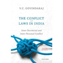 The Conflict of Laws in India: Inter-Territorial and Inter-Personal Conflict, Second Edition by V.C. Govindaraj, 9780199495603