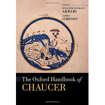 The Oxford Handbook of Chaucer by Suzanne Conklin Akbari, 9780199582655
