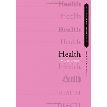 Health: A History by Peter Adamson, 9780199916443