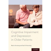 Cognitive Impairment and Depression in Older Patients by Martin Steinberg, 9780199959549