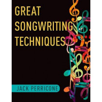 Great Songwriting Techniques by Jack Perricone, 9780199967674