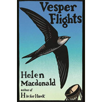 Vesper Flights by Helen Macdonald, 9780224097017