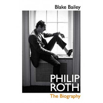 Philip Roth: The Biography by Blake Bailey, 9780224098175