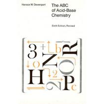 A. B. C. of Acid-base Chemistry by Horace W. Davenport, 9780226137032