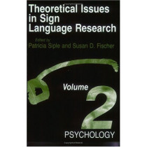 Theoretical Issues in Sign Language Research: v. 2: Psychology by Patricia Siple, 9780226251523