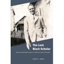 The Lost Black Scholar: Resurrecting Allison Davis in American Social Thought by David A. Varel, 9780226534886