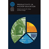 Productivity in Higher Education by Caroline M Hoxby, 9780226574585