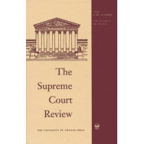 The Supreme Court Review, 2018 by David A Strauss, 9780226646220