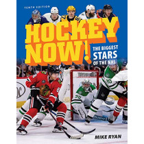 Hockey Now!: The Biggest Stars of the NHL by Mike Ryan, 9780228102168