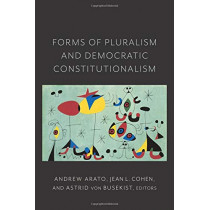 Forms of Pluralism and Democratic Constitutionalism by Jean Cohen, 9780231187039