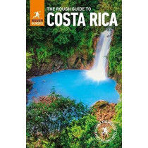 The Rough Guide to Costa Rica (Travel Guide) by Rough Guides, 9780241280652