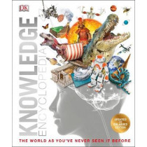 Knowledge Encyclopedia: Updated and expanded edition by DK, 9780241287316