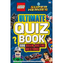 LEGO DC Comics Super Heroes Ultimate Quiz Book: 1000 Brain-Busting Questions by DK, 9780241301432