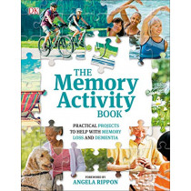 The Memory Activity Book: Practical Projects to Help with Memory Loss and Dementia by DK, 9780241301982