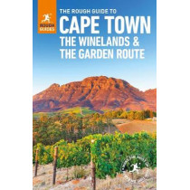 The Rough Guide to Cape Town, The Winelands and the Garden Route (Travel Guide) by Rough Guides, 9780241306208