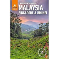 The Rough Guide to Malaysia, Singapore and Brunei (Travel Guide) by Rough Guides, 9780241306413
