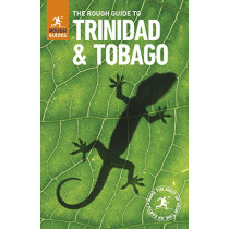 The Rough Guide to Trinidad and Tobago (Travel Guide) by Rough Guides, 9780241308844