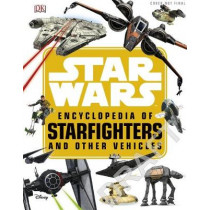 Star Wars (TM) Encyclopedia of Starfighters and Other Vehicles by Landry Q. Walker, 9780241310113