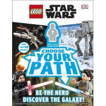 LEGO Star Wars Choose Your Path: Includes U-3PO Droid Minifigure by DK, 9780241313824
