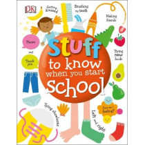 Stuff to Know When You Start School by DK, 9780241316184