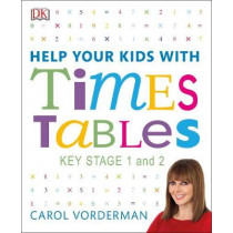 Help Your Kids With Times Tables by Carol Vorderman, 9780241317013