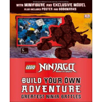 LEGO NINJAGO Build Your Own Adventure Greatest Ninja Battles: with Nya minifigure and exclusive Hover-Bike model by DK, 9780241318669