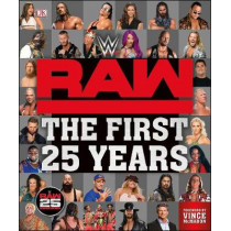 WWE RAW The First 25 Years by Dean Miller, 9780241319987