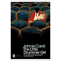 The Little Drummer Girl: Now a BBC series by John le Carre, 9780241322376