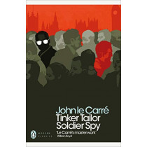 Tinker Tailor Soldier Spy by John le Carre, 9780241323410