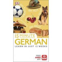 15 Minute German: Learn in Just 12 Weeks by DK, 9780241327364