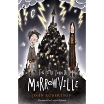 The Little Town of Marrowville by John Robertson, 9780241344743