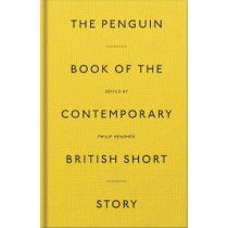 The Penguin Book of the Contemporary British Short Story by Philip Hensher, 9780241347461