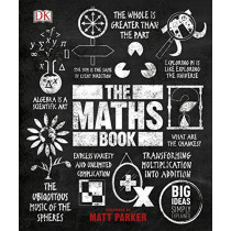 The Maths Book: Big Ideas Simply Explained by DK, 9780241350362