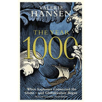 The Year 1000: When Explorers Connected the World - and Globalization Began by Valerie Hansen, 9780241351260