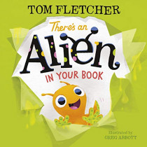 There's an Alien in Your Book by Tom Fletcher, 9780241357200