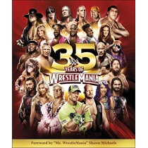 WWE 35 Years of Wrestlemania by Brian Shields, 9780241361351