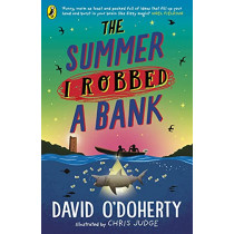 The Summer I Robbed A Bank by David O'Doherty, 9780241362235