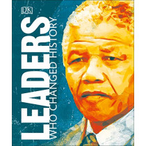 Leaders Who Changed History by DK, 9780241363171