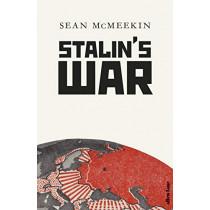 Stalin's War: A New History of the Second World War by Sean McMeekin, 9780241366431